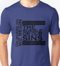 The rubble or our sins T-Shirt