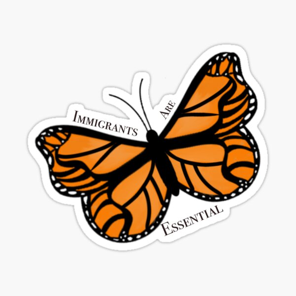 Immigrants are Essential Butterfly Sticker