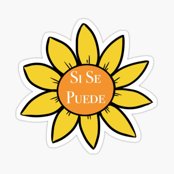 """""""Si Se Puede"""" Sunflower Sticker"""