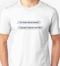 No Life Unisex T-Shirt