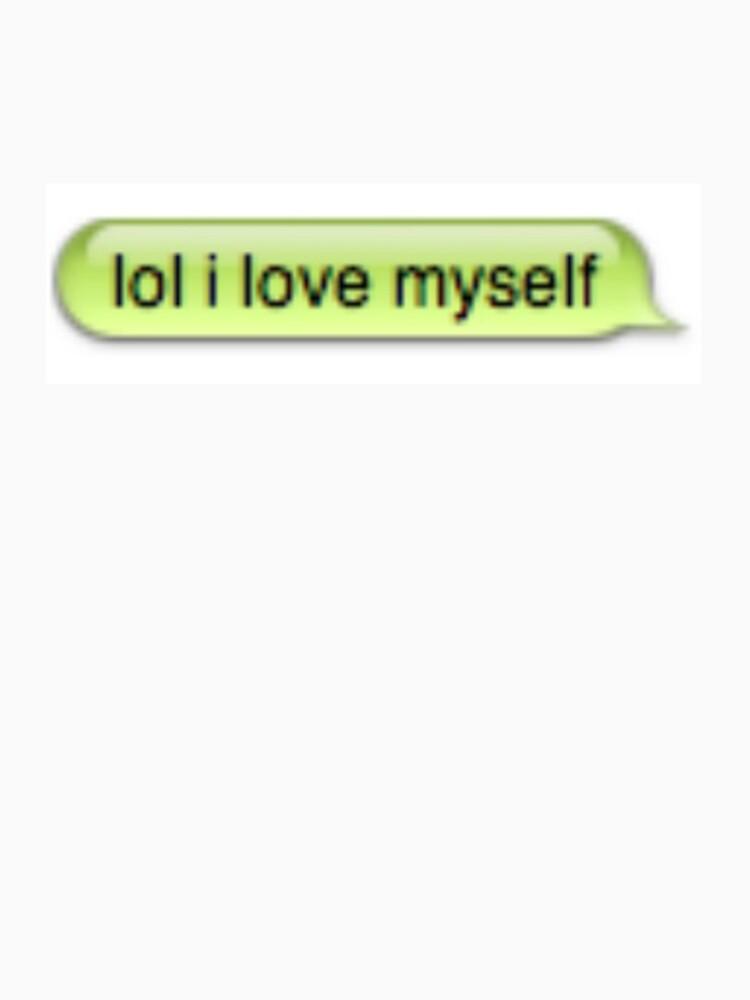 lol i love myself by kennethlovee