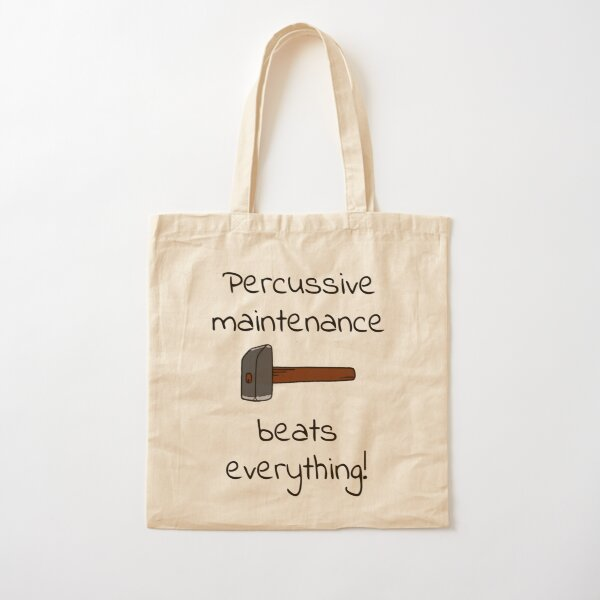 percussive maintenance Cotton Tote Bag