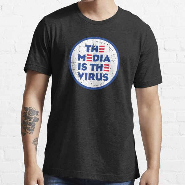 THE MEDIA IS THE VIRUS Essential T-Shirt