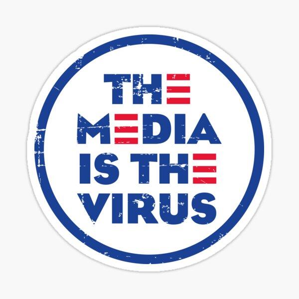 THE MEDIA IS THE VIRUS Sticker