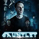 Gauntlet - Official Poster by lurkey