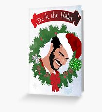 Deck the Hales Greeting Card