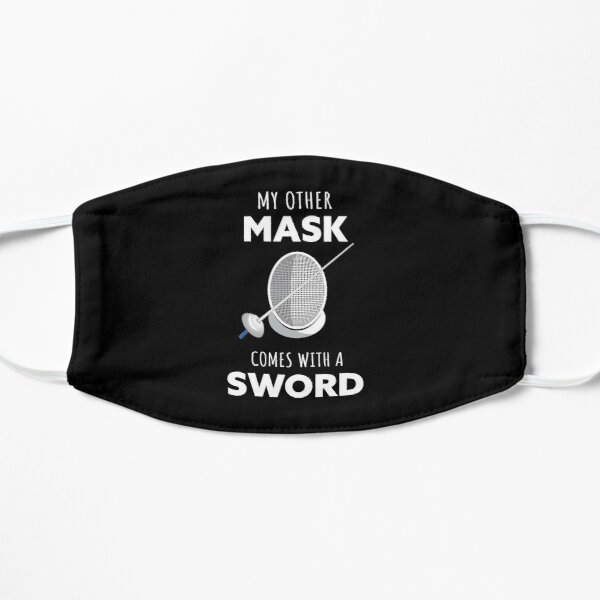 Fencing: my other mask comes with a sword Mask