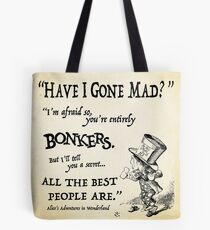 Alice in Wonderland Quote Tote Bag