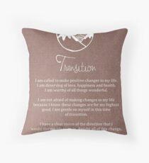 Affirmation - Transition Throw Pillow