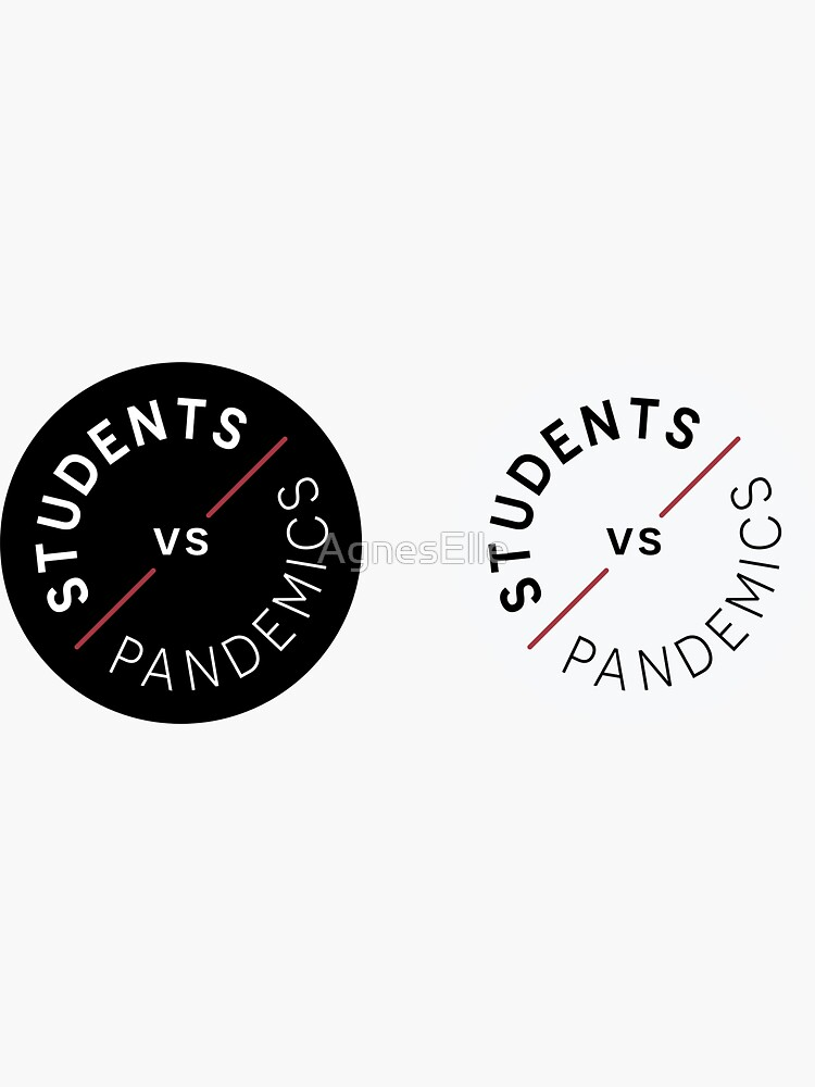 Students vs Pandemics  by AgnesElle