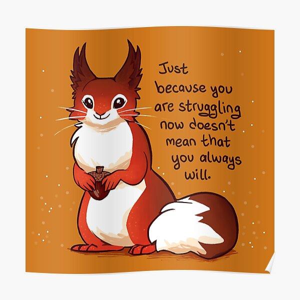 Red Squirrel Encouragement Poster