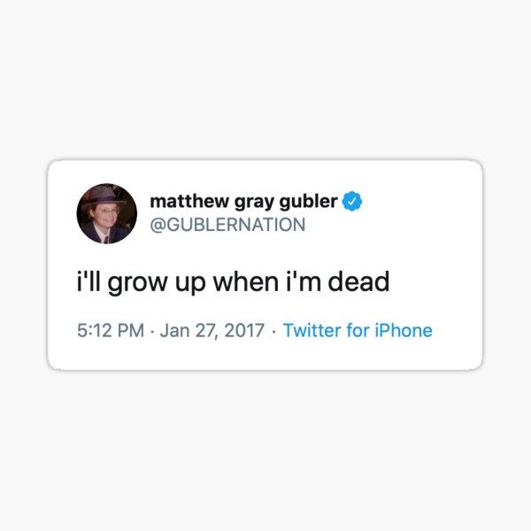 """matthew gray gubler """"grow up"""" tweet Sticker"""