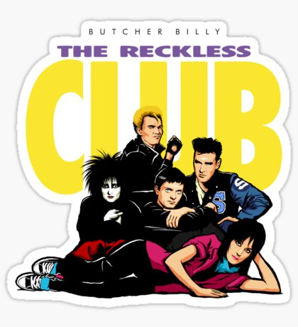 Butcher Billy's The Reckless Club Sticker