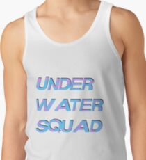 Under Water Squad - It G Ma Tank Top