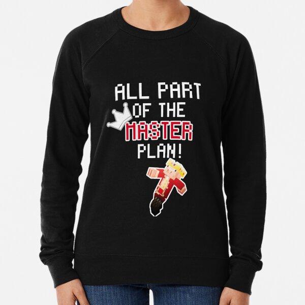 Technoblade ALL PART OF THE MASTER PLAN! Lightweight Sweatshirt