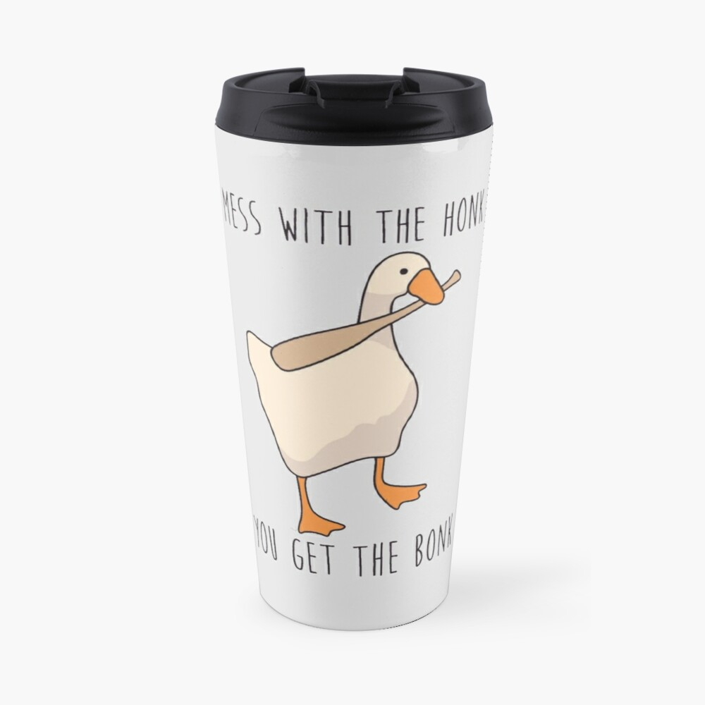 Mess With The Honk You Get The Bonk - Untitled Goose Game Travel Mug