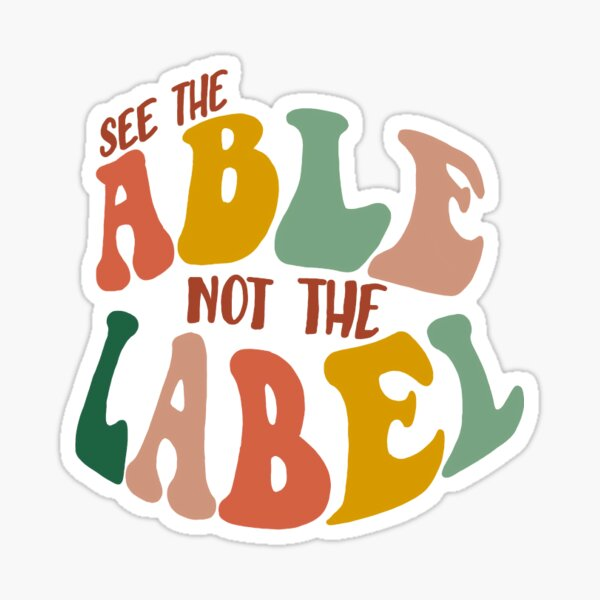 see the able not the label quote Sticker