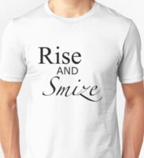 Rise and Smize - an ANTM/Tyra Banks tee. Unisex T-Shirt