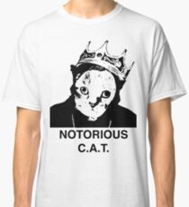 Notorious C.A.T. Classic T-Shirt