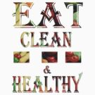 T-shirt / Eat clean & healthy by haya1812