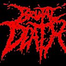 Brutal Death Metal by MetalheadMerch