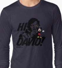Hi, David! Long Sleeve T-Shirt