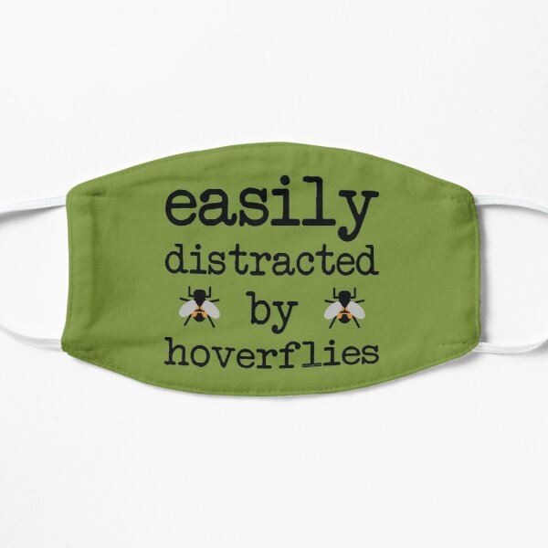 Easily distracted by hoverflies Flat Mask