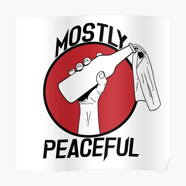 Mostly Peaceful II Poster