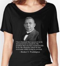 Booker T. Washington- Success Women's Relaxed Fit T-Shirt