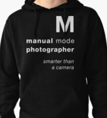 M = smarter than a camera Pullover Hoodie