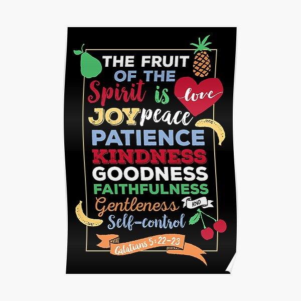Fruit of the Spirit, Galatians 5:22-23, scripture, Christian gift Poster
