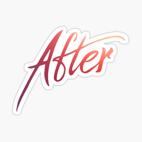 AFTER // AFTER MOVIE // AFTER WE COLLIDED Pegatina
