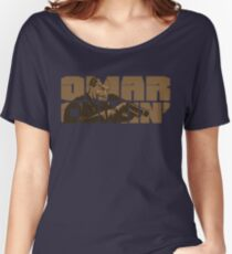 Omar Comin' Women's Relaxed Fit T-Shirt