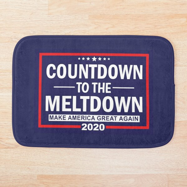 Trump MAGA 2020 Countdown to the Meltdown - Make America Great Again Bath Mat