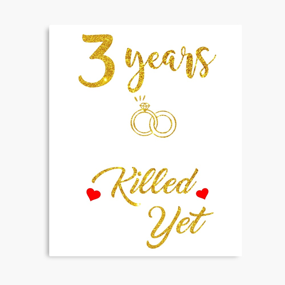 Funny 3rd Wedding Anniversary Gift For Wife Poster By Arichardson123 Redbubble