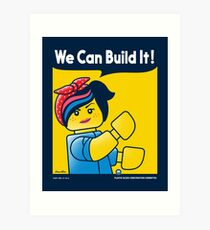 WE CAN BUILD IT! Art Print