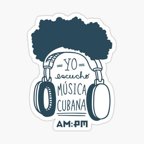 I listen to Cuban music (espendrú in black and white) Sticker
