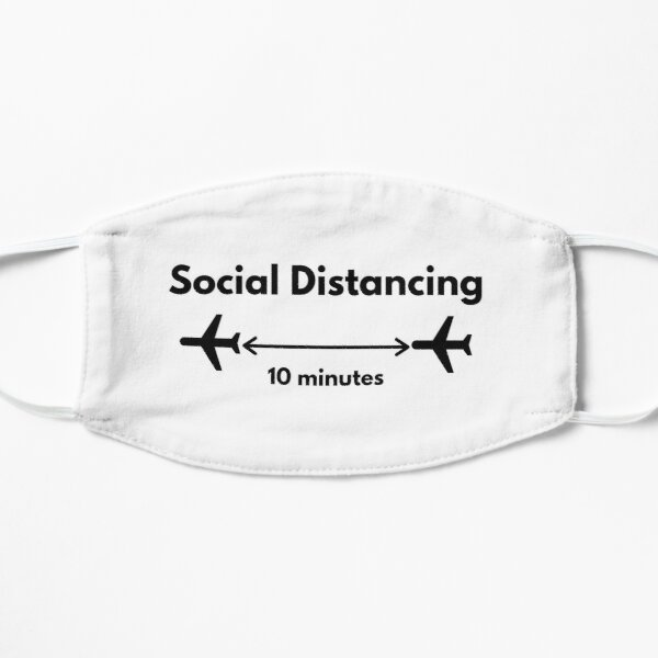 My Kind of Social Distancing - Airplanes Flying Mask