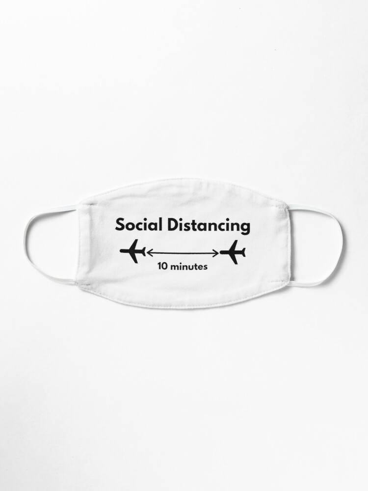 Alternate view of My Kind of Social Distancing - Airplanes Flying Mask