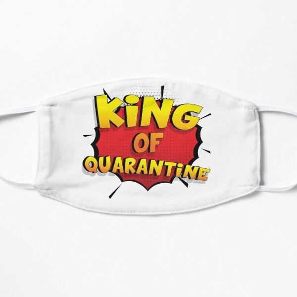 King of Quarantine ist mein Superpower Lustiges King of Quarantine Designgeschenk Flache Maske