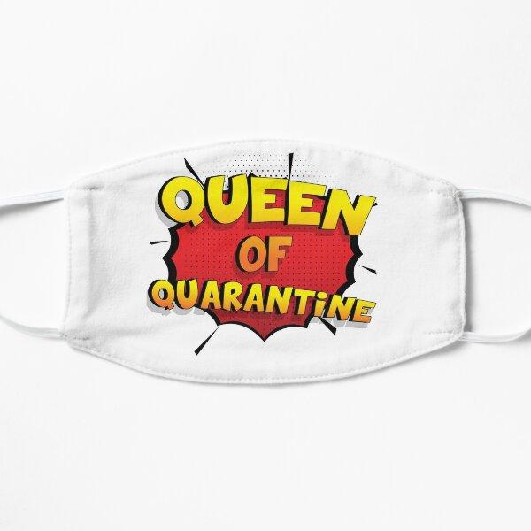 Queen of Quarantine ist mein Superpower Lustiges Queen of Quarantine Designgeschenk Flache Maske