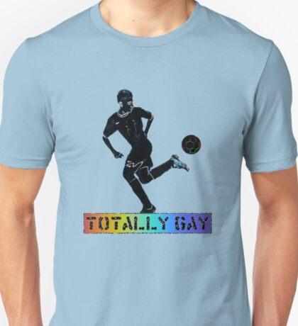Totally gay T-Shirt