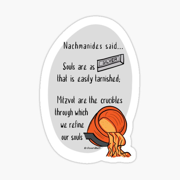 Souls are as silver; mitzvot are the crucible Sticker