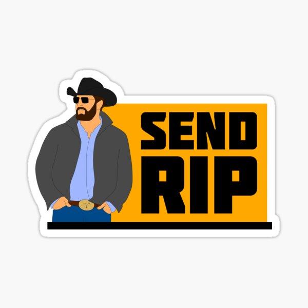 SEND RIP Sticker