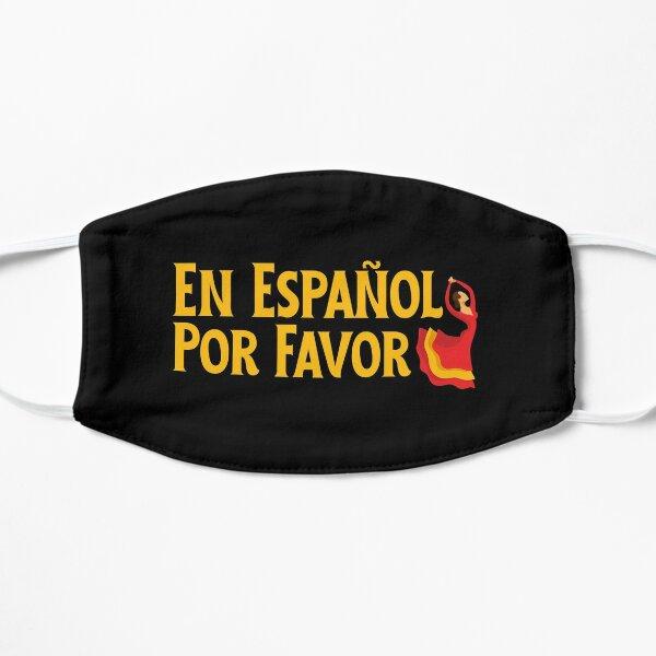 En Español Por Favor - Flamenco Español Mascarilla plana