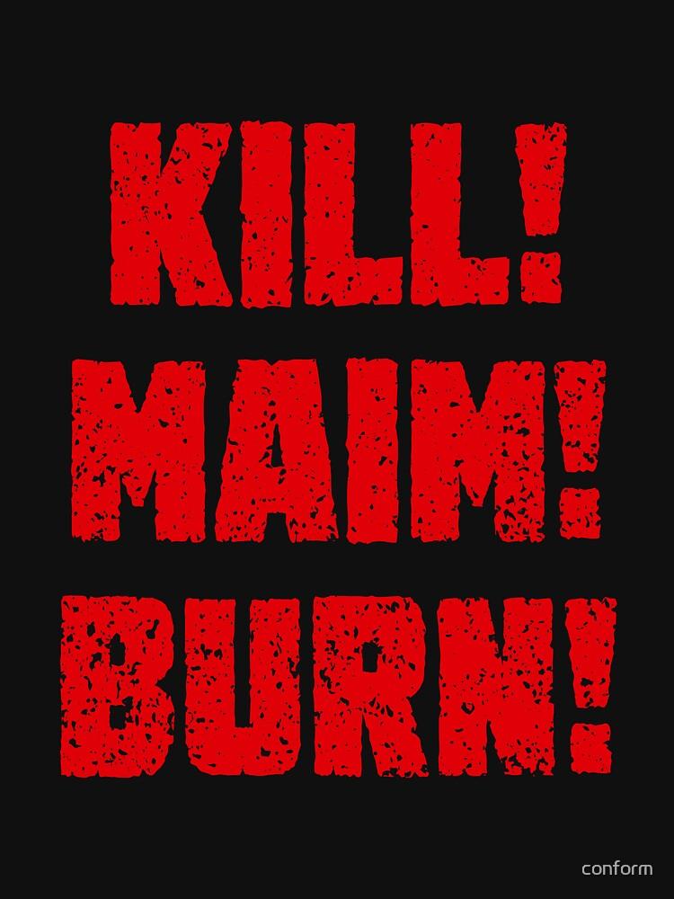 Kharn - KILL! MAIM! BURN! (red text) by conform