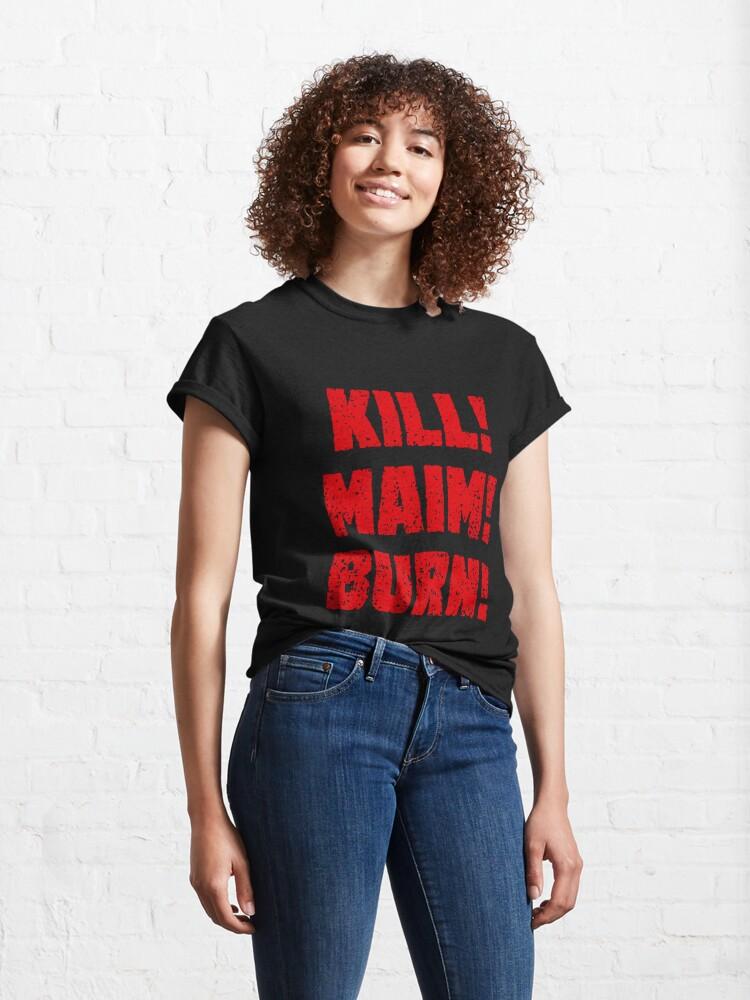 Alternate view of Kharn - KILL! MAIM! BURN! (red text) Classic T-Shirt