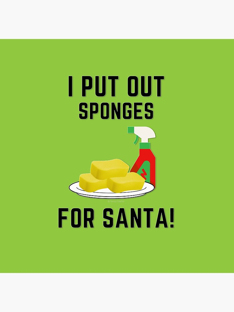 Sponges For Santa, Housekeeping Humor, Christmas Tradition by SavvyCleaner