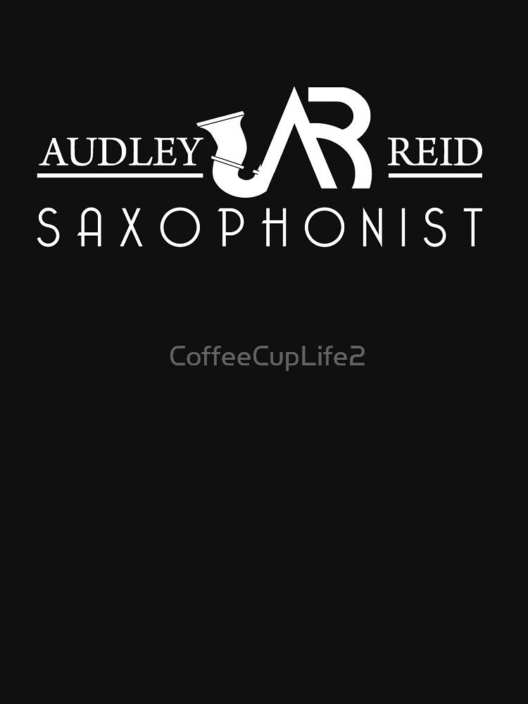 Audley Reid Saxophonist: Black Series by CoffeeCupLife2