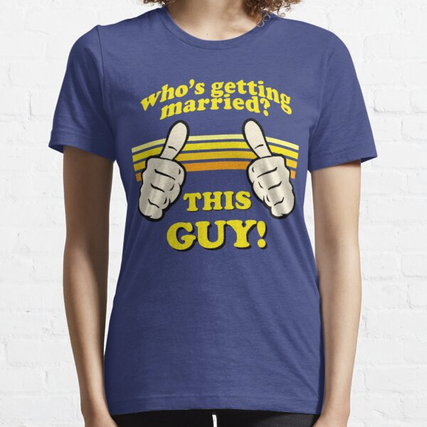 This Guy Is Getting Married! Essential T-Shirt